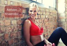 Aerobic vs Anaerobic - Categorii de antrenamente bune pentru slabire