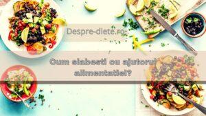 Alimentatie pentru slabire - Alimente care ajuta la silueta